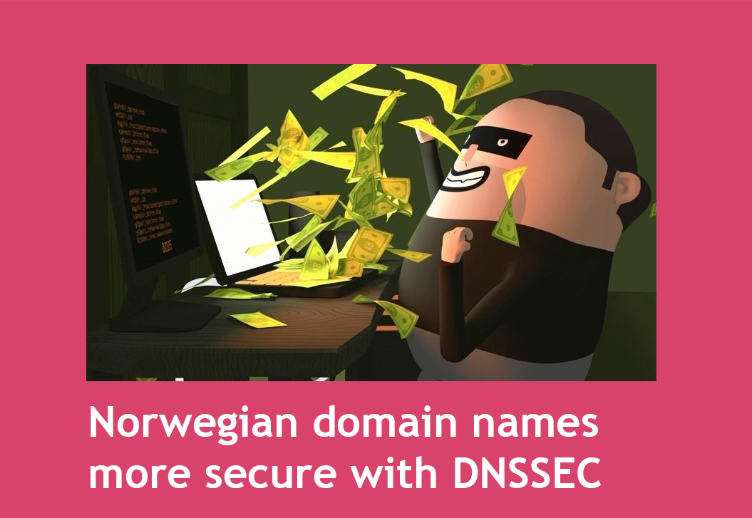 Norwegian domain names more secure with DNSSEC (link)