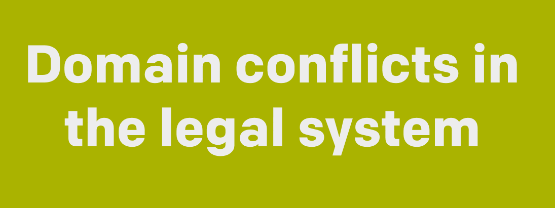 Guide: domain conflicts in the legal system