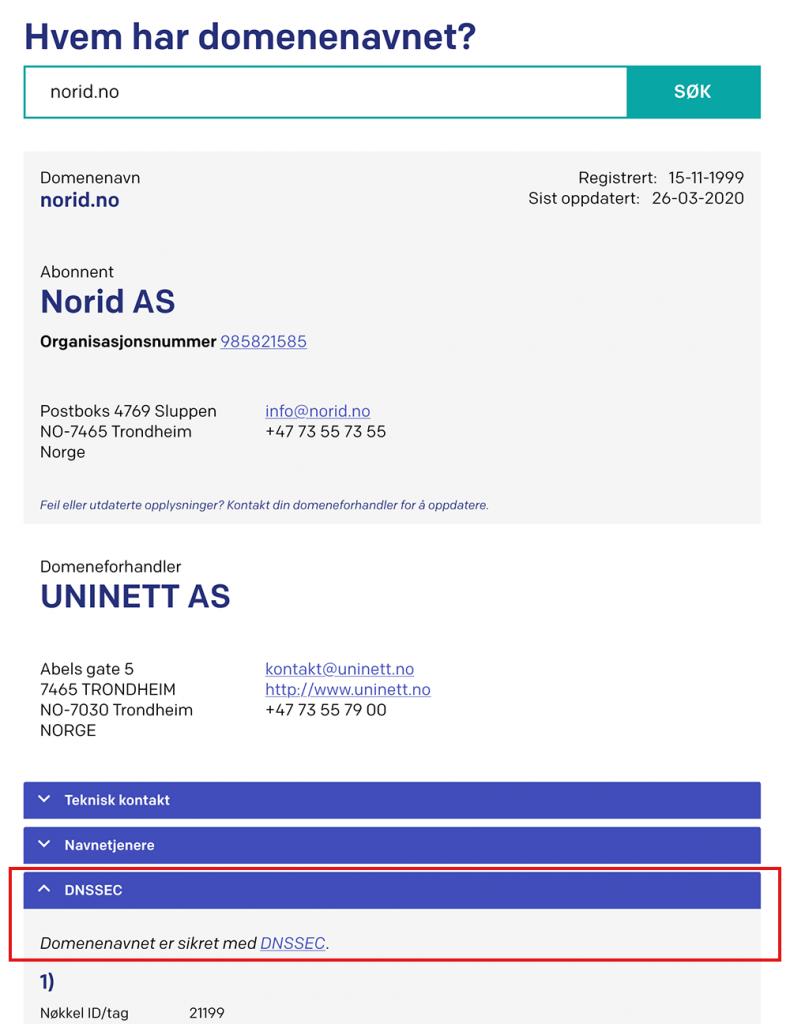 Skjermbilde viser hvor i domeneoppslaget du ser DNSSEC-status for domenenavnet.
